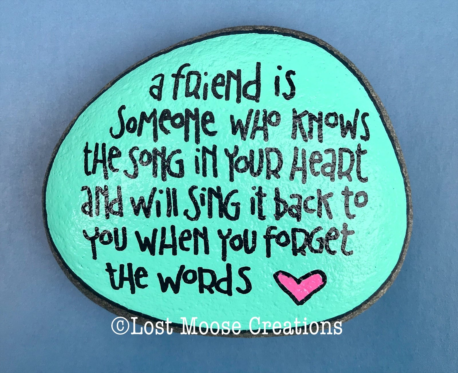 Painted Pebble With A Friendship Quote The Market Co